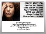 Low Stress Strategies for Highly Successful Parents and Educators !
