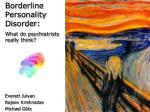 Borderline Personality Disorder: What do psychiatrists really think?
