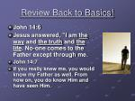 Review Back to Basics!