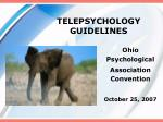 TELEPSYCHOLOGY GUIDELINES
