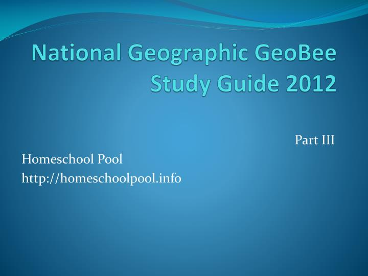 national geographic geobee study guide 2012 n.