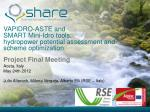 VAPIDRO-ASTE and  SMART Mini-Idro tools:  hydropower potential assessment and scheme optimization