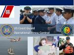 US Coast Guard Operational Stress Control