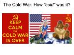 """The Cold War: How """"cold"""" was it?"""