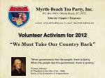 "Volunteer Activism for 2012 "" We Must Take Our Country Back """