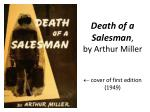 Death of a Salesman , by Arthur Miller  cover of first edition (1949)