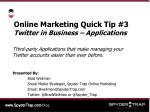 Online Marketing Quick Tip #3 Twitter in Business – Applications