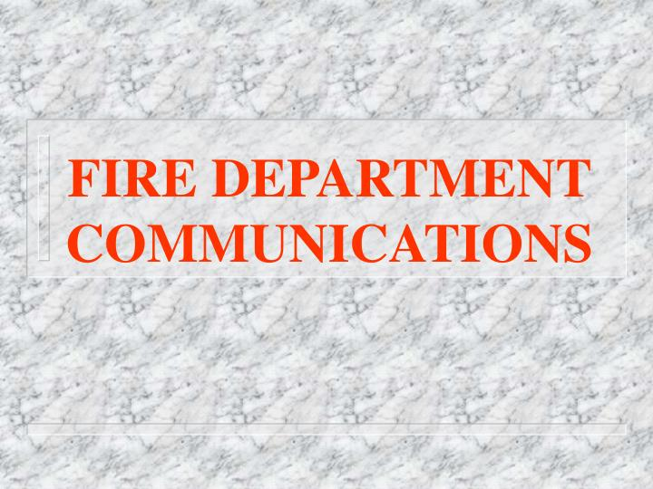 fire department communications n.