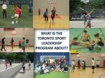 What is the Toronto Sport Leadership program about?