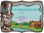 The Life of Abraham Lincoln ^_^