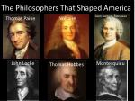 The Philosophers That Shaped America