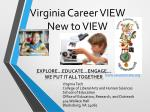 Virginia Career VIEW  New to VIEW