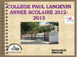COLLEGE PAUL LANGEVIN ANNEE SCOLAIRE 2012-2013