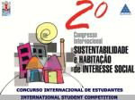 CONCURSO INTERNACIONAL DE ESTUDANTES                     INTERNATIONAL STUDENT COMPETITION