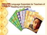 Language Essentials for Teachers of Reading and Spelling
