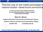 Potential uses of new mobile technologies to improve location based tourist communication