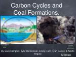 Carbon Cycles and Coal Formations.