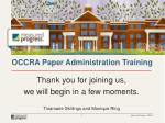 OCCRA Paper Administration Training