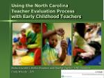 Using the North Carolina Teacher Evaluation Process with Early Childhood Teachers