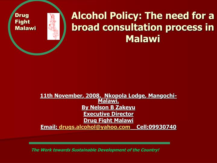 drug fight malawi alcohol policy the need for a broad consultation process in malawi n.