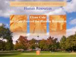 Human Resources Elyne Cole Associate Provost for Human Resources