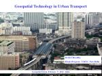 Geospatial Technology in Urban Transport