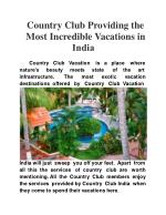 Country Club providing the most incredible vacations in Ind