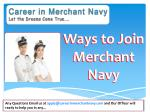Ways to Join Merchant Navy
