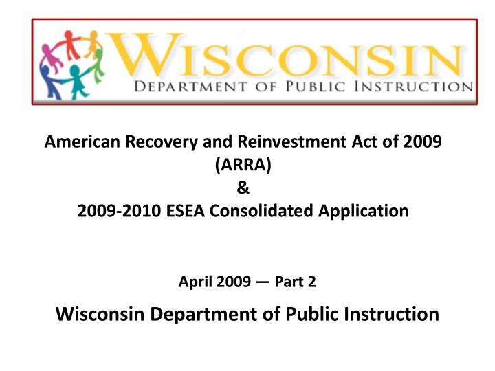 american recovery and reinvestment act of 2009 arra 2009 2010 esea consolidated application n.