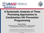 A Systematic Analysis of Three Promising Approaches to Combination HIV Prevention Programming