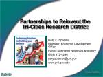 Partnerships to Reinvent the Tri-Cities Research District