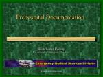 Prehospital Documentation