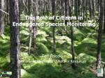 The Role of Citizens in Endangered Species Monitoring