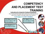 COMPETENCY AND PLACEMENT TEST TRAINING