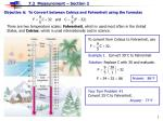 Objective A:  To Convert between Celsius and Fahrenheit using the formulas