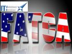 WHAT IS FATCA ?