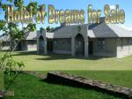 Hotel of Dreams for Sale