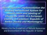 Ministry for the Protection of Natural Resources and Environment of the Republic of Serbia