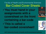 Faculty of Health and Environmental Sciences Bar-Coded Cover Sheets