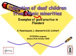 Education of deaf children from ethnic minorities