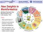 Topics: Why bioinformatics ? Classical bioinformatics- similarity, conserved
