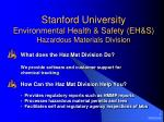 Stanford University Environmental Health & Safety (EH&S) Hazardous Materials Division