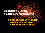 SECURITY AND PARKING SERVICES