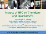 Impact of HPC on Chemistry and Environment