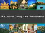 The Oberoi Group  –An Introduction