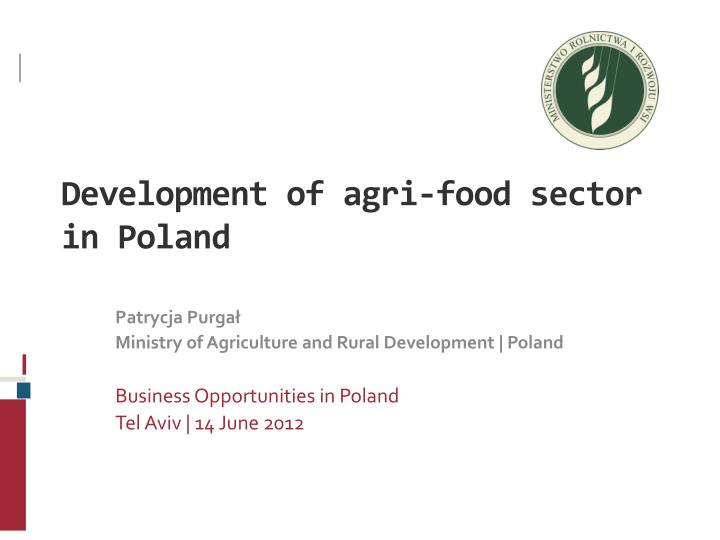 development of agri food sector in poland n.