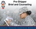 Pre-Shipper Brief and Counseling