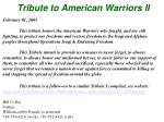 Tribute to American Warriors II