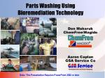 Parts Washing Using Bioremediation Technology