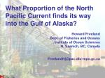 What Proportion of the North Pacific Current finds its way into the Gulf of Alaska?